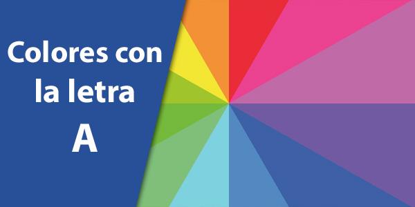 Colores con la A