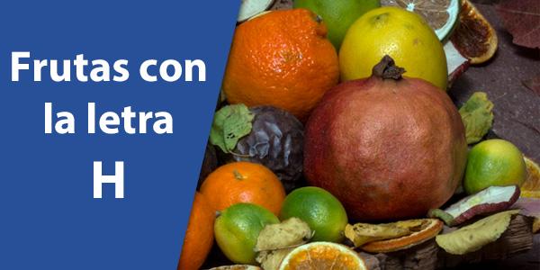 Frutas con la letra h